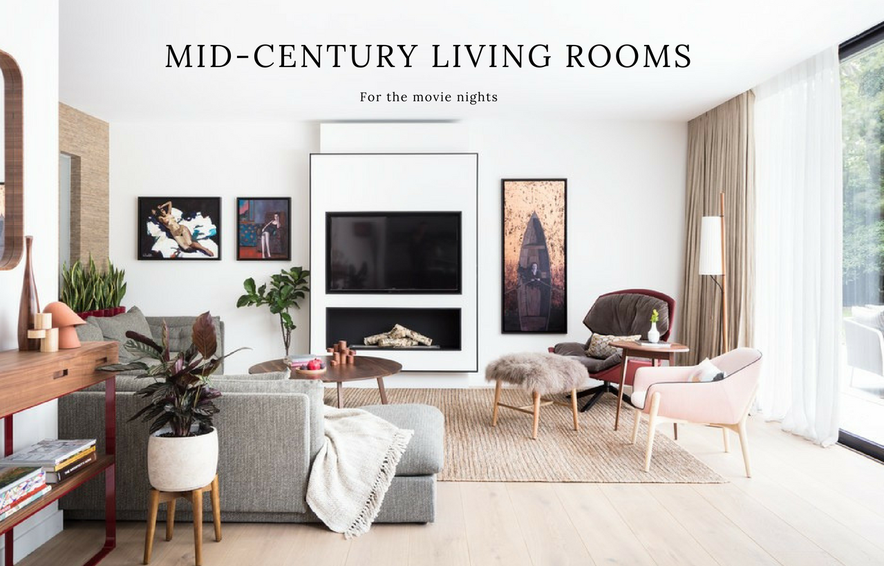5 Secrets to Making Your Mid-Century Living Room Ready for ...