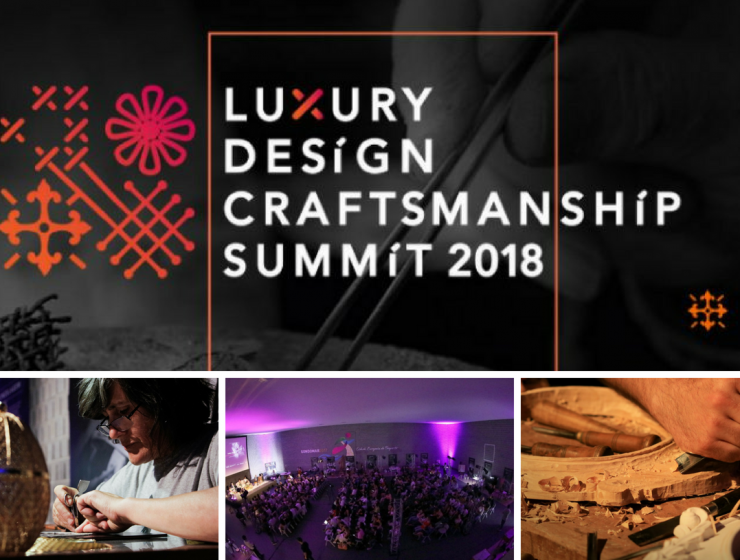 5 Things You Missed in the First Luxury Design & Craftsmanship Summit luxury design & craftsmanship summit 5 Things You Missed in the First Luxury Design & Craftsmanship Summit 5 Things You Missed in the First Luxury Design Craftsmanship Summit 740x560