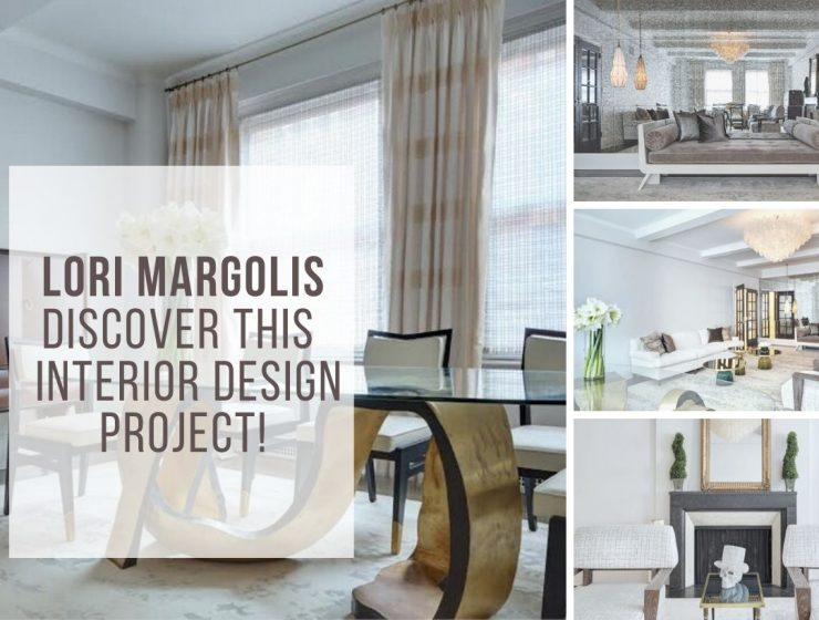 Lori Margolis: Discover This Unique Vintage Interior Design Project! lori margolis Lori Margolis: Discover Her Unique Vintage Interior Design Project! Lori Margolis  Discover This Unique Vintage Interior Design Project 1 740x560