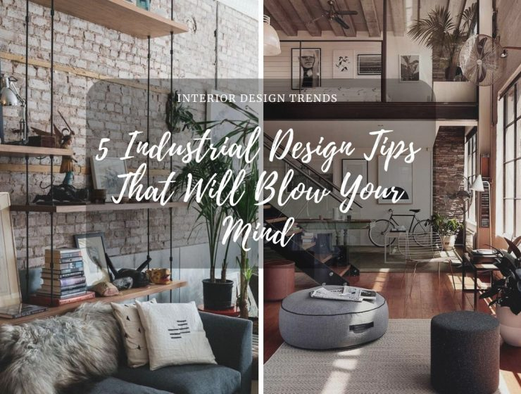 Check Out These 5 Industrial Style Tips That Will Blow Your Mind! industrial style Check Out These 5 Industrial Style Tips That Will Blow Your Mind! industrial 1 740x560