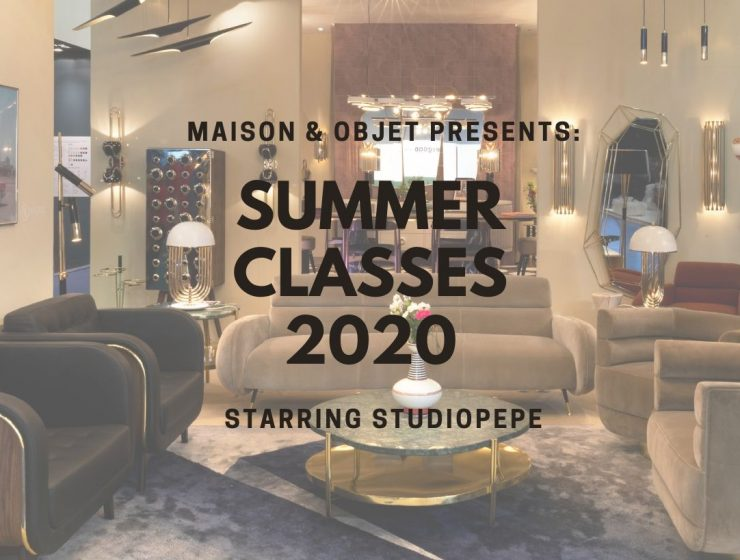Maison et Objet Summer Classes - Studiopepe Talks About Its Unique Style! maison et objet Maison et Objet Summer Classes – Studiopepe Talks About  Its Unique Style! Maison et Objet Summer Classes Studiopepe Talks About Its Unique Style capa 740x560