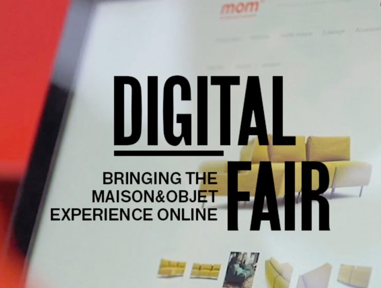 Everything You Need To Know About Maison Et Objet Digital Fair 2020! maison et objet Everything You Need To Know About Maison Et Objet Digital Fair 2020! Everything You Need To Know About Maison Et Objet Digital Fair 2020 capa 740x560