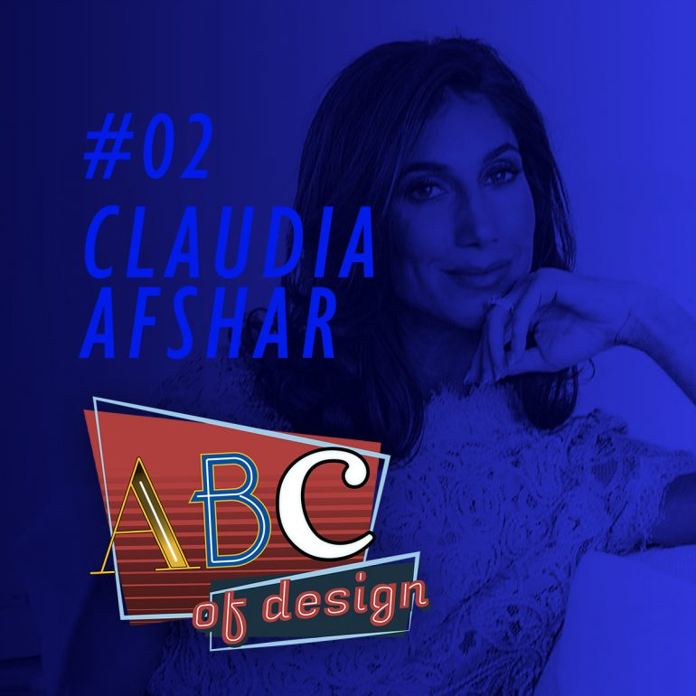 The Second Episode of Your Favorite Design Podcast is Already Available! Discover All The Details About Claudia Afshar's ABCs!_2 design podcast The Second Episode of Your Favorite Design Podcast is Already Available! Discover All The Details About Claudia Afshar's ABCs! The Second Episode of Your Favorite Design Podcast is Already Available Discover All The Details About Claudia Afshars ABCs 2