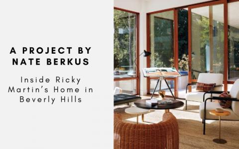 Inside Ricky Martin's Home in Beverly Hills A Project by Nate Berkus  Inside Ricky Martin's Home in Beverly Hills: A Project by Nate Berkus Inside Ricky Martins Home in Beverly Hills A Project by Nate Berkus 480x300